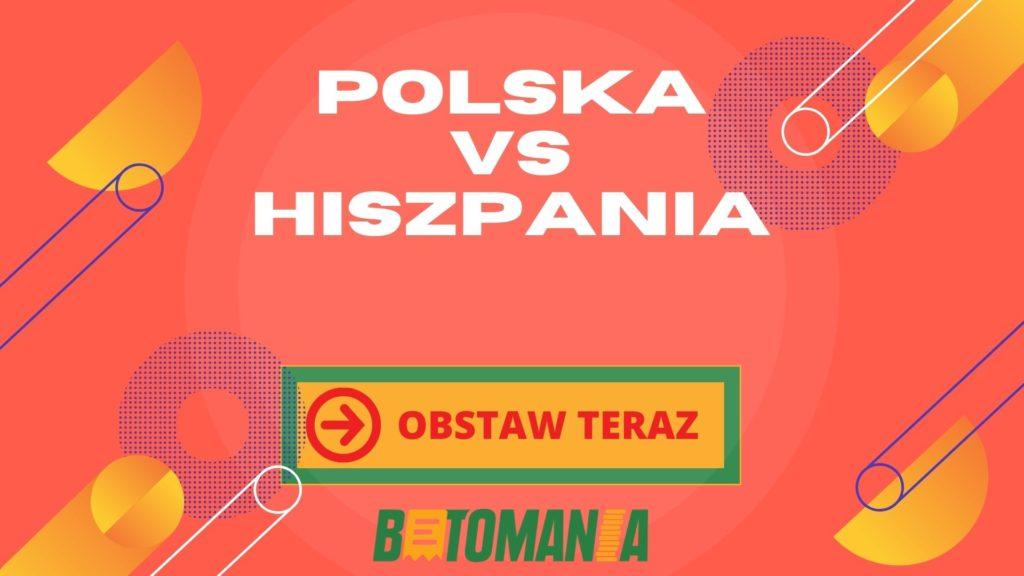 Polska Hiszpania typy