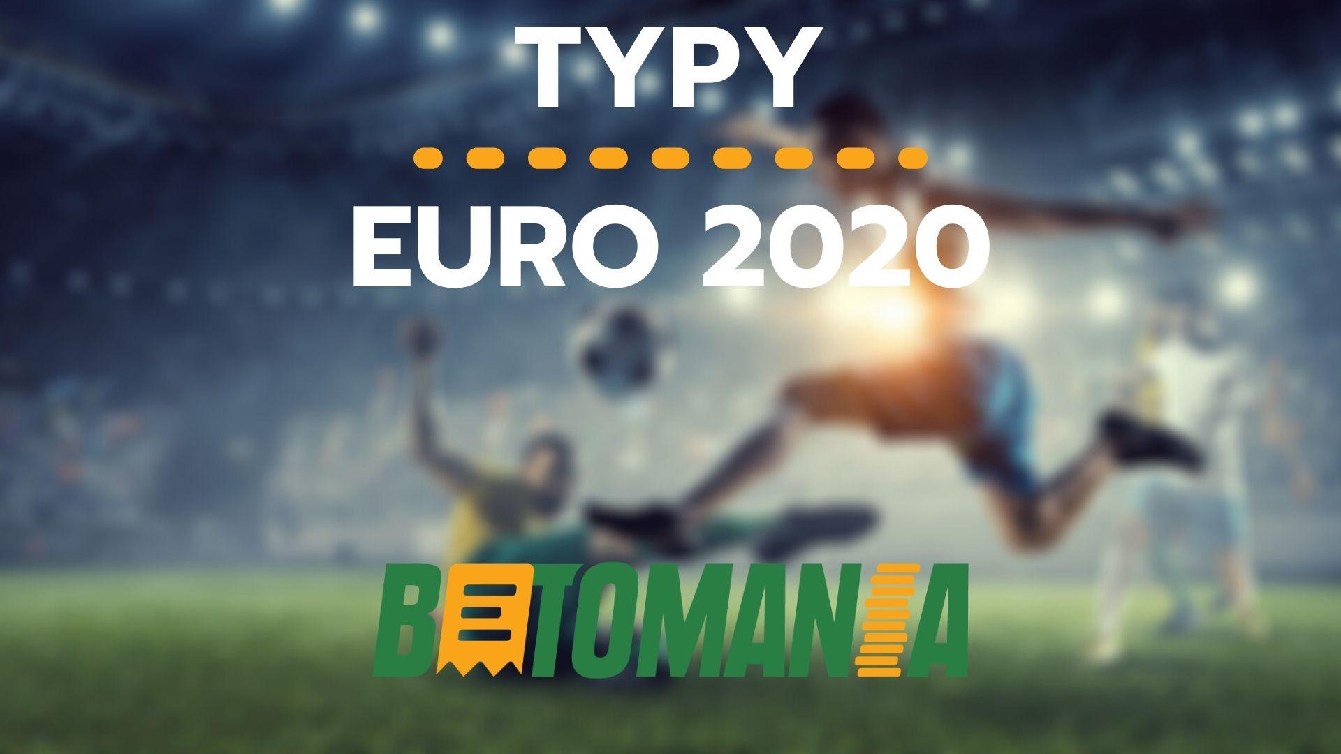 Typy na EURO 2020 – obstawianie mistrzostwa Europy w piłce nożnej