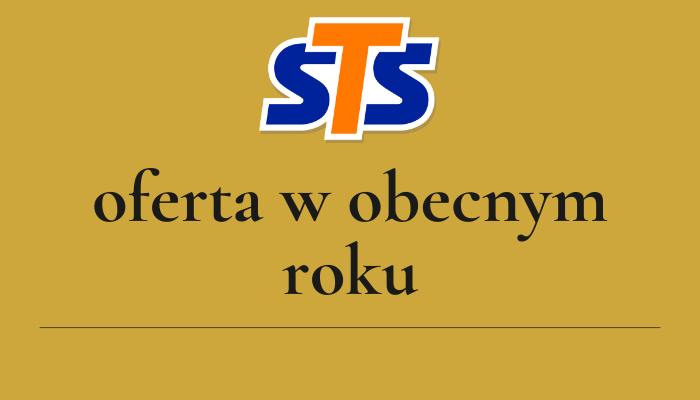 STS – oferta w obecnym roku