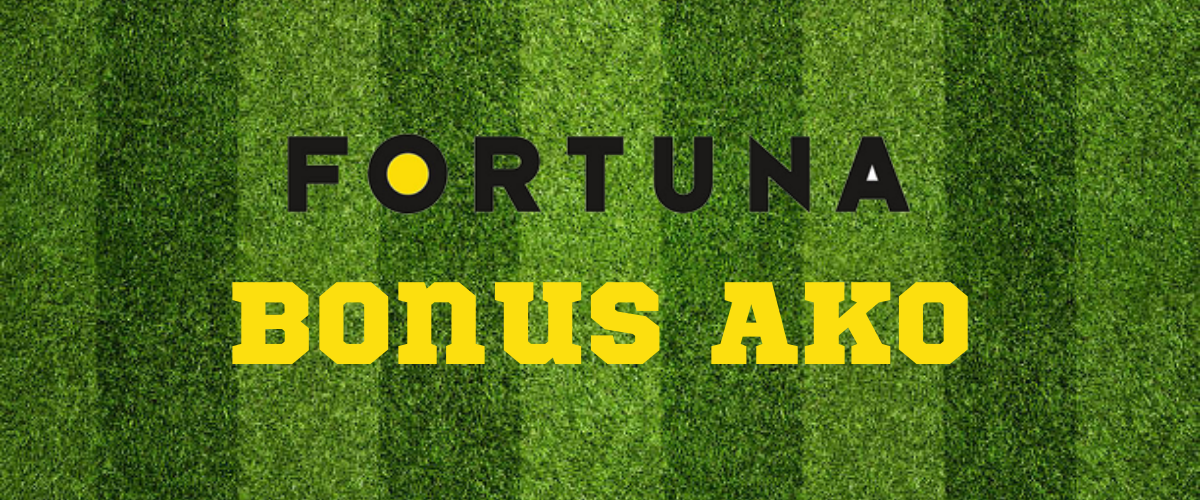 Fortuna Bonus AKO